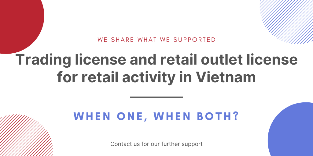 Trading license and retail outlet license for retail activity in Vietnam