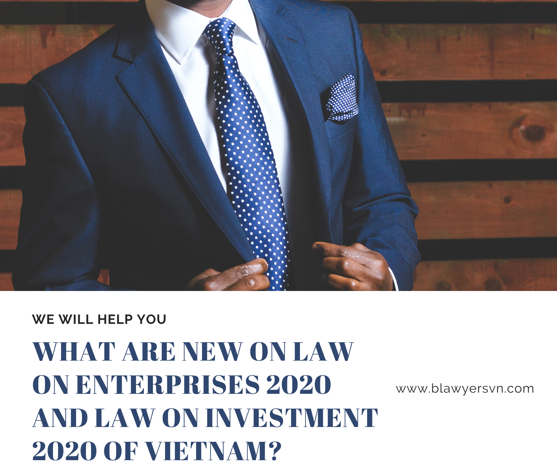 New on Law on Enterprises and Law on Investment 2020