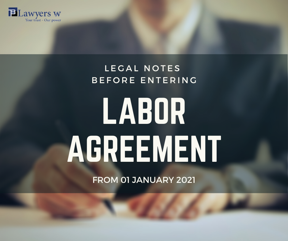 Legal note before entering labor agreement from 01 Jan 2021