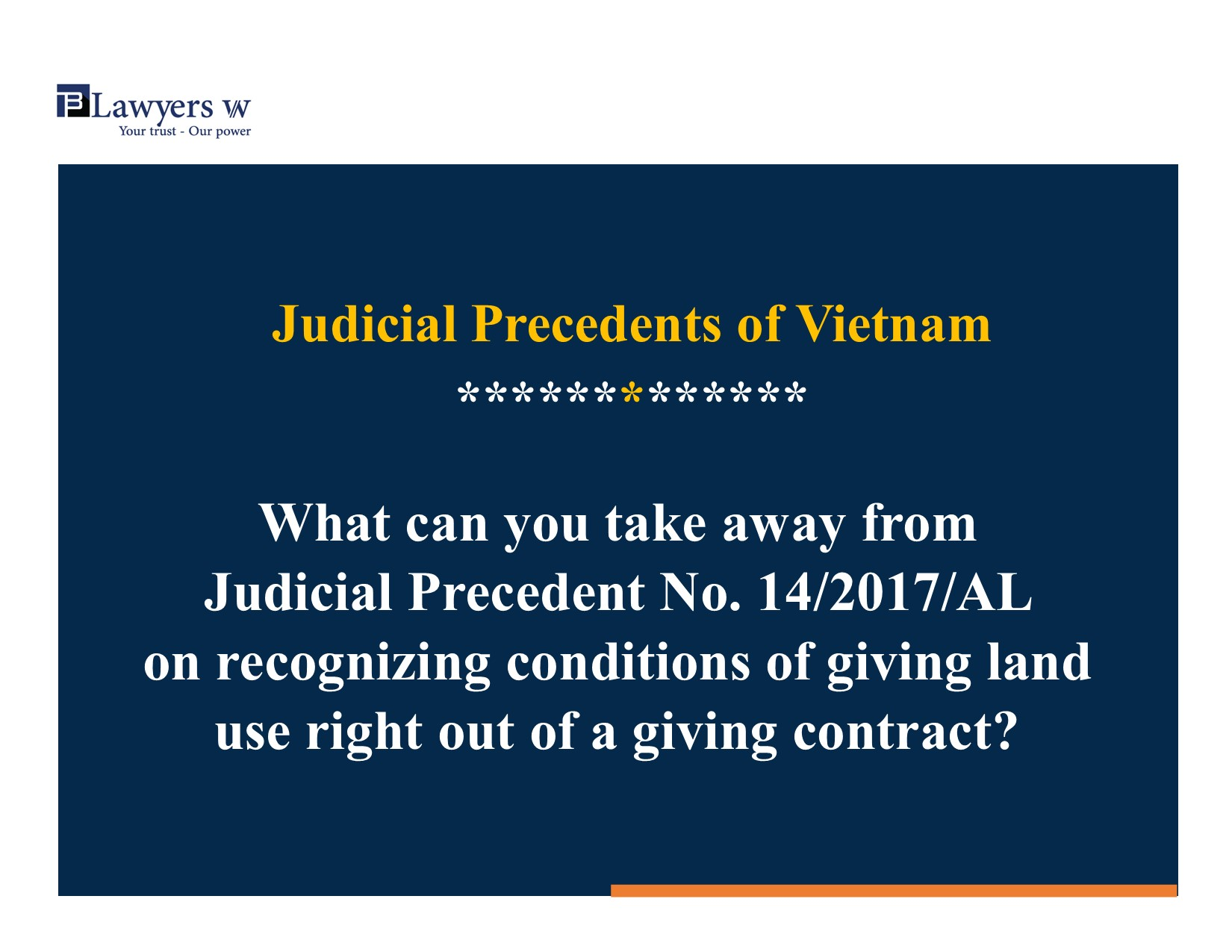 Judicial Precedent 14 recognized giving condition out of a giving contract