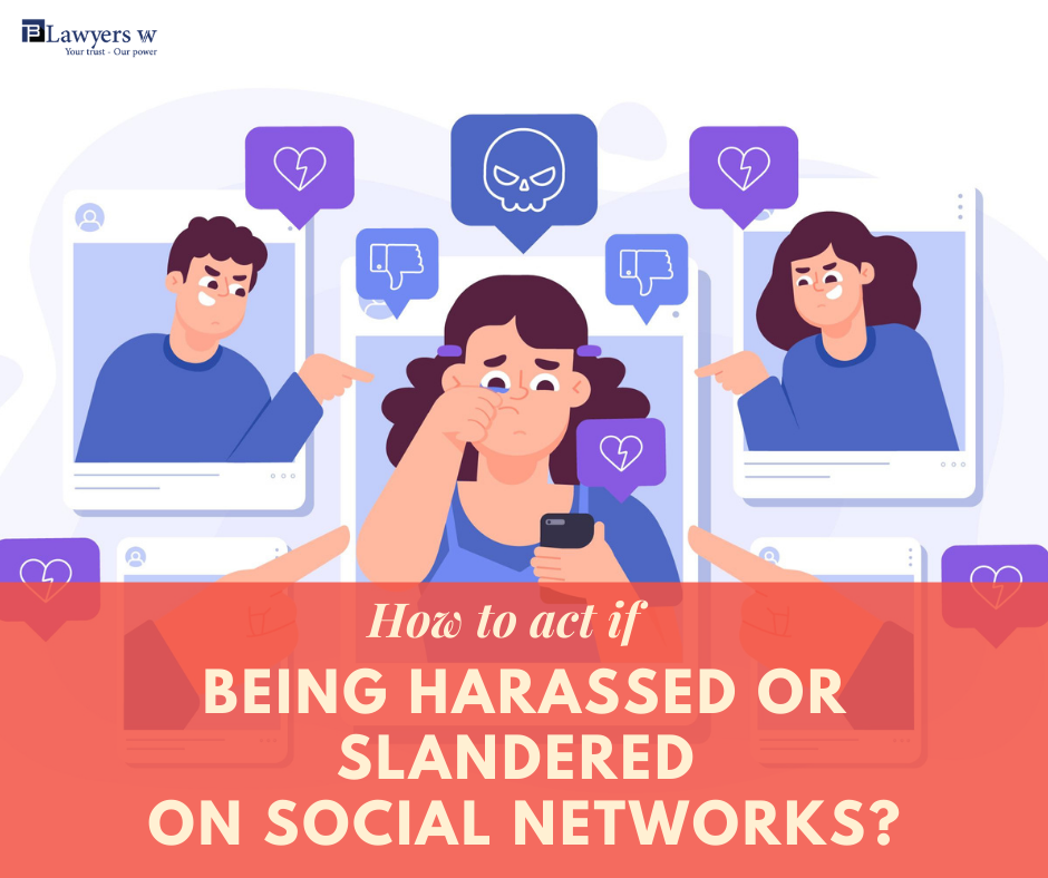 How to act if being harassed or slandered on social networks?