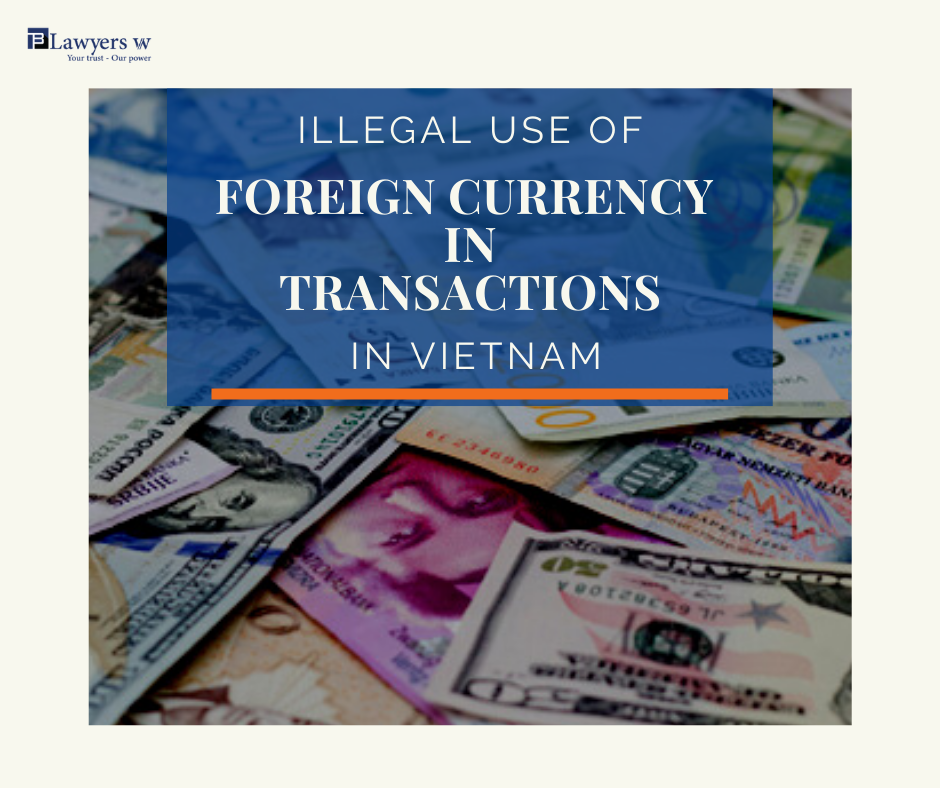 Illegal uses of foreign exchange in transactions in Vietnam