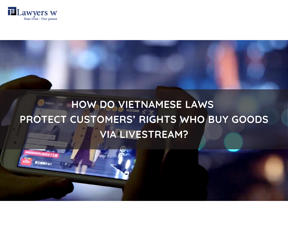 VN laws protect customers' rights who buy goods via livestream