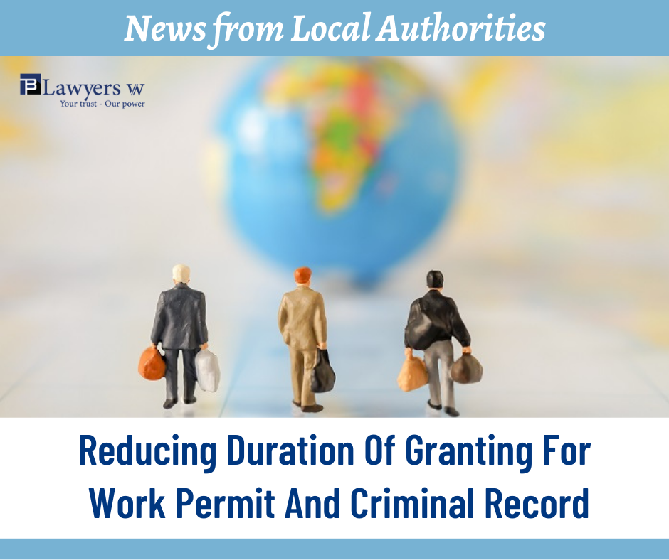 Reducing duration of granting for work permit and criminal record in Ho Chi Minh City, Vietnam