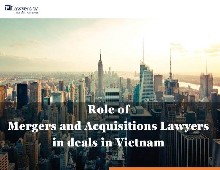 Role of Mergers and Acquisitions Lawyers in deals in Vietnam