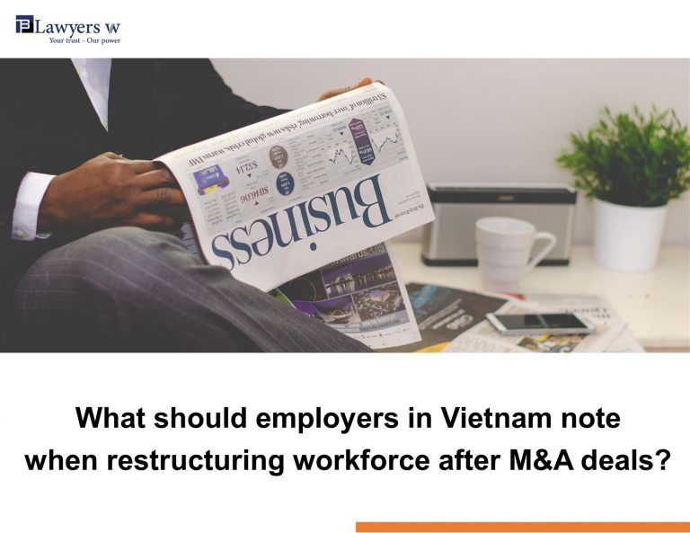 What should employers in Vietnam note when they restructure workforce after M&A deals?