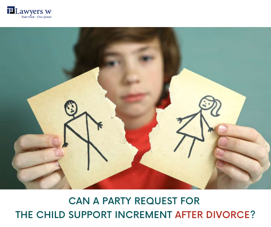 Can a party request for the child support increment after divorce?