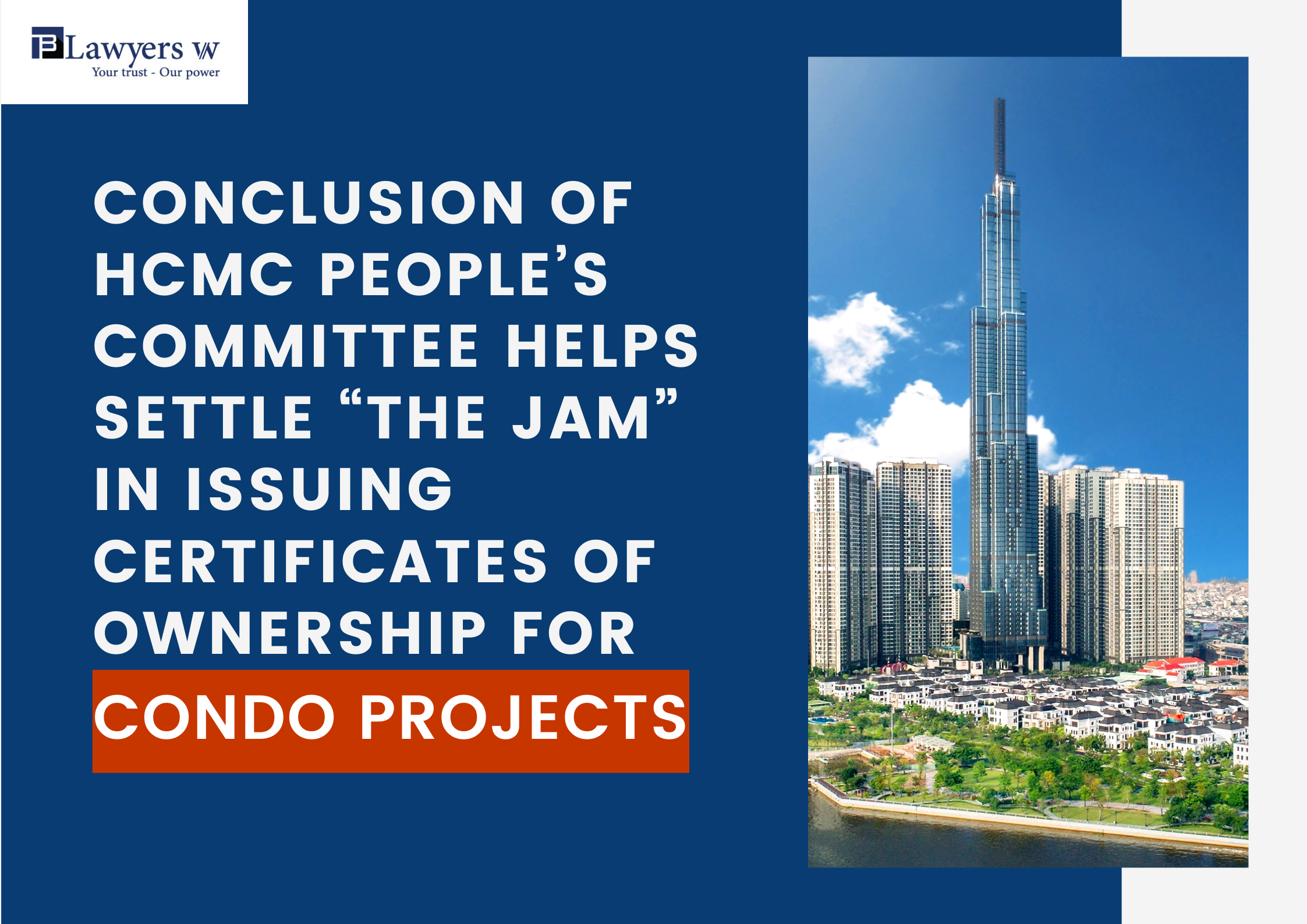"""Conclusion of HCMC People's Committee helps settle """"the jam"""" in issuing certificates of ownership for condo projects"""