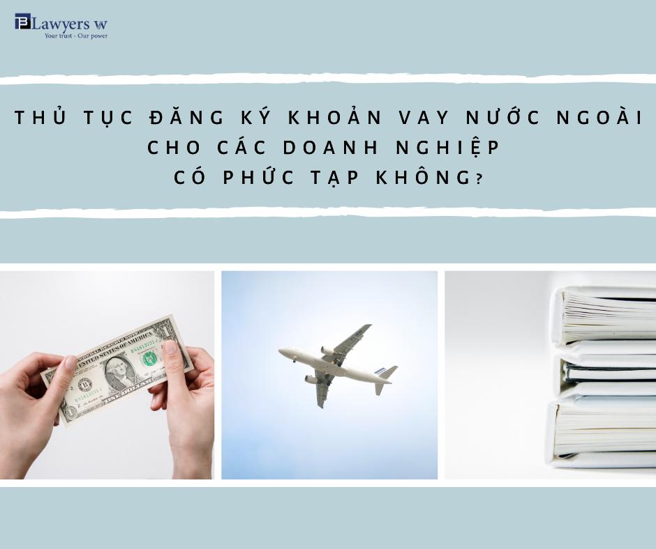 đăng ký khoản vay nước ngoài tại Việt Nam