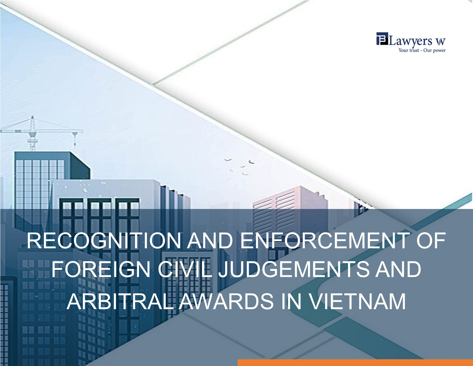 Recognition and enforcement of foreign civil judgements and arbitral awards in Vietnam