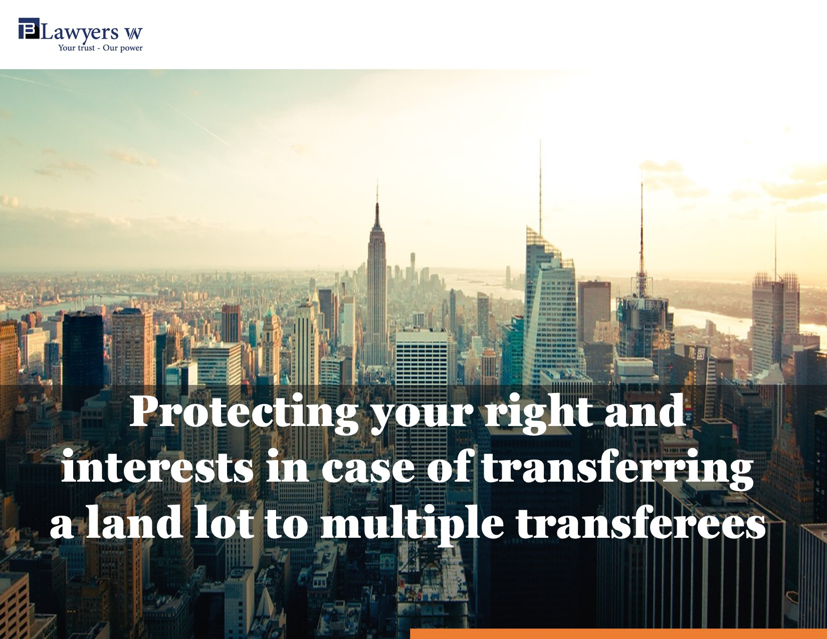 Protecting your right and interests in case of transferring a land lot to multiple transferees