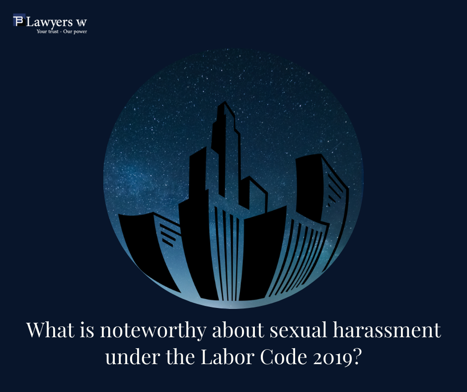 sexual harassment under the Labor Code 2019