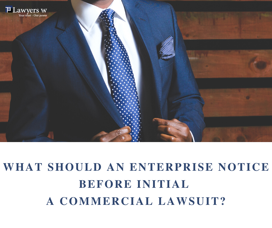 What should an enterprise notice before initial a commercial lawsuit?