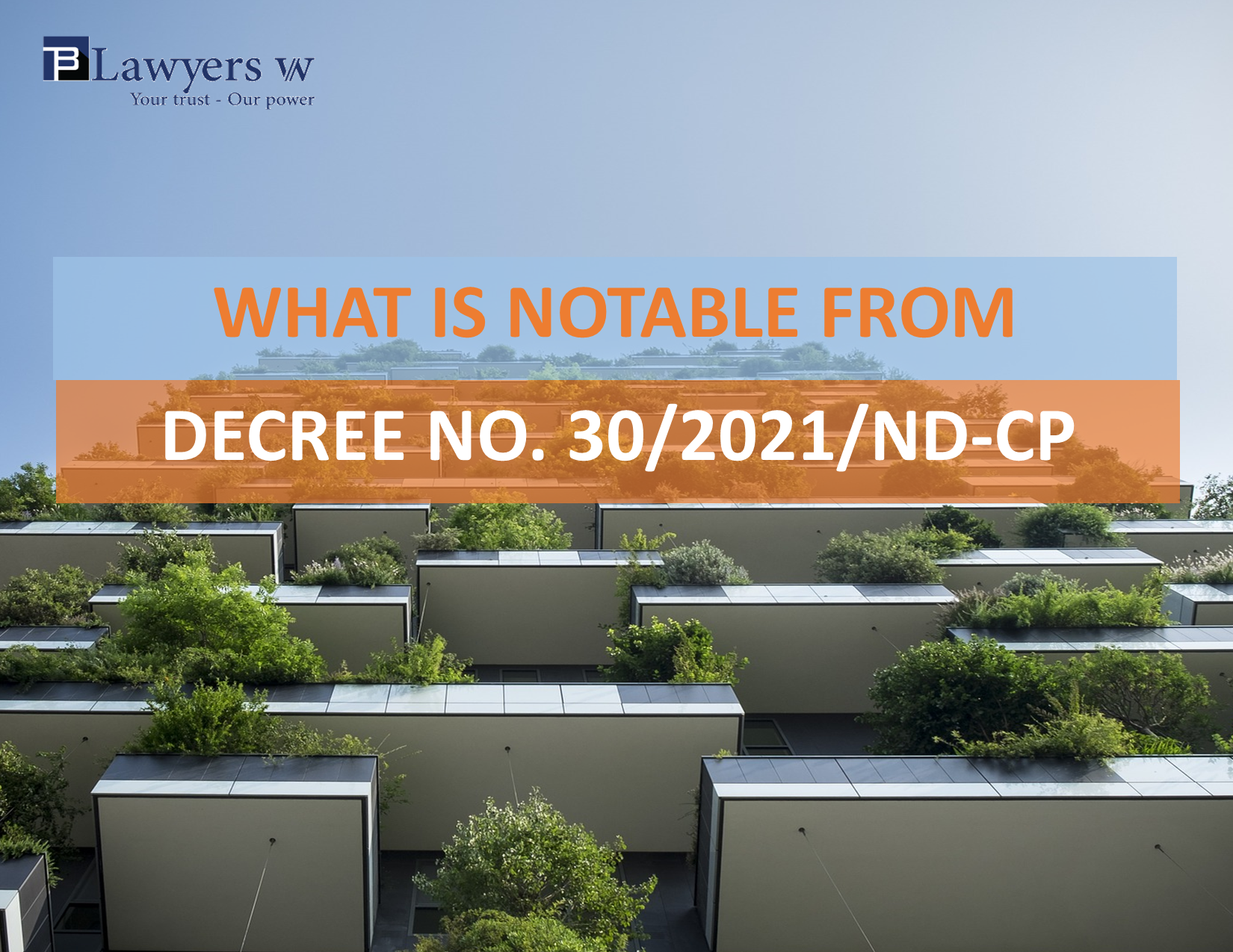 What is notable from Decree No. 30/2021/ND-CP?