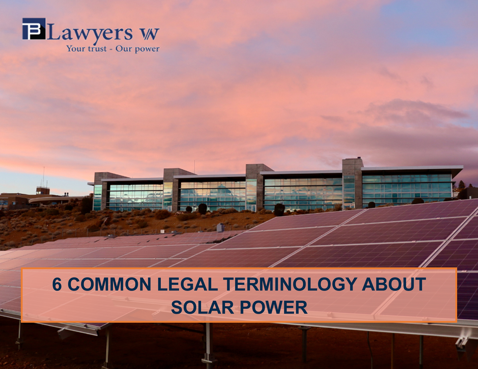 6 common legal terminology about solar power